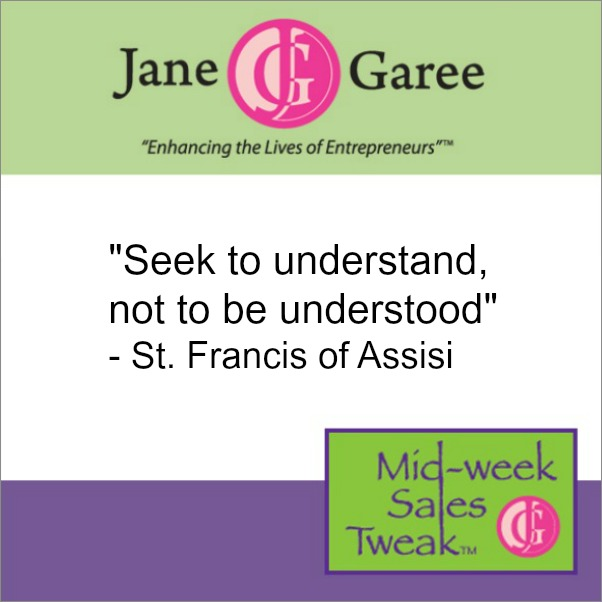 Seek to understand