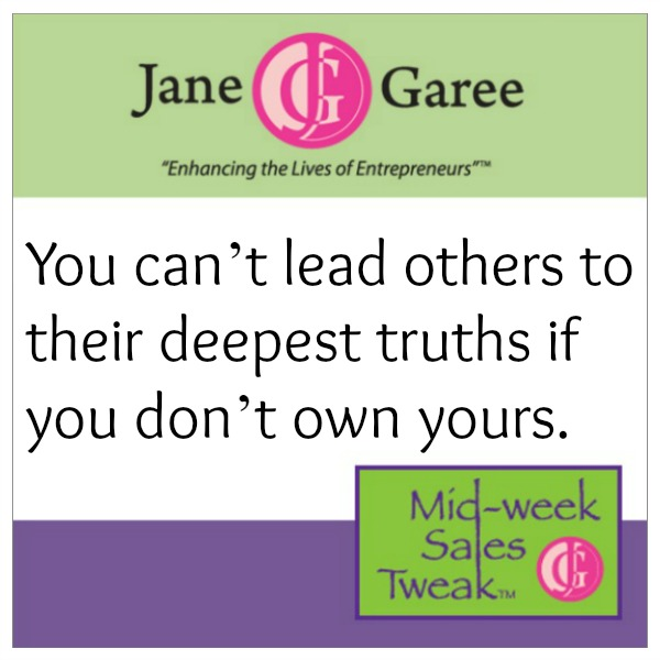 You can't lead others to their deepest truths if you don't own yours.