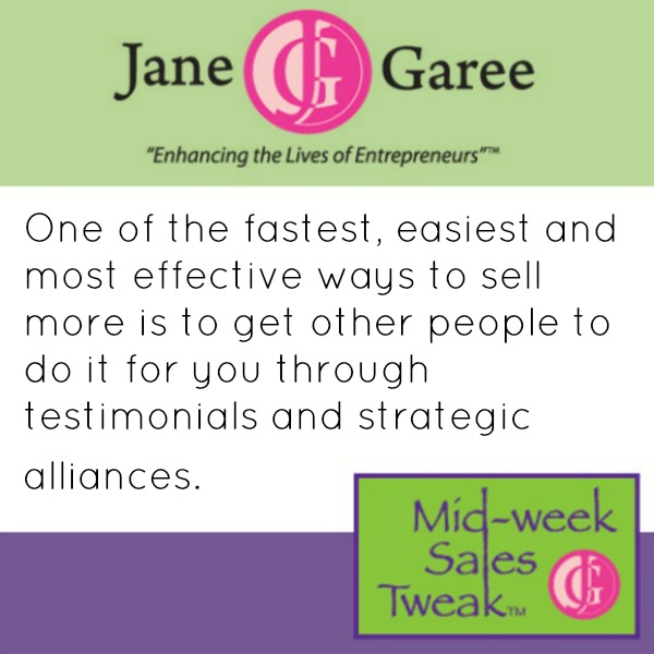 One of the fastest, easiest and most effective ways to sell more is to get other people to do it for you through testimonials and strategic alliances.
